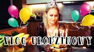 20 URODZINY!! ~ Vlog urodzinowy