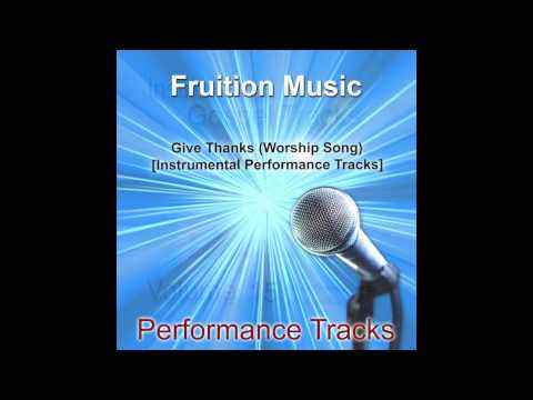 Give Thanks (Medium Key) [Worship Song] [Instrumental Track] SAMPLE