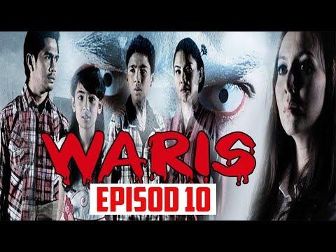 Waris | Episod 10
