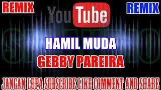 Download lagu Karaoke Remix KN7000 Tanpa Vokal Hamil Muda Gebby Pareira HD MP3