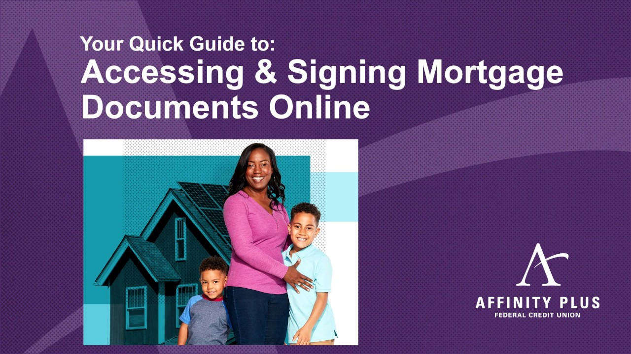 Affinity Plus Online >> Affinity Plus Mortgage Loan Center Your Quick Guide To Esigning Mortgage Documents