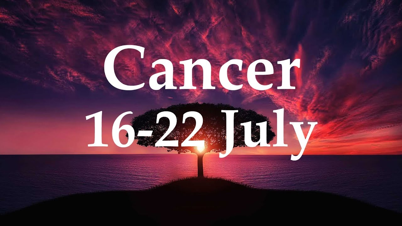 cancer tarot weekly 16 to 22