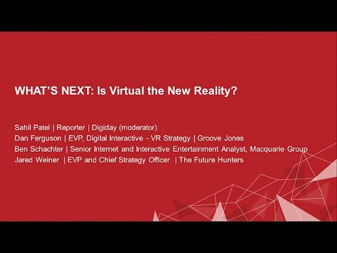 WHAT's NEXT - Is Virtual the new Reality?
