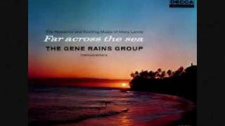 The Gene Rains Group - Strange Cargo