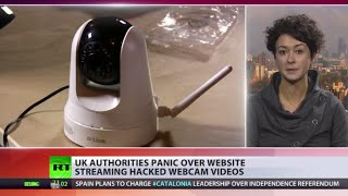 Webcam Watchers: Hackers access & stream UK private video feeds