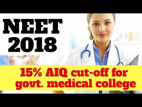 NEET 2018 EXPECTED CUT-OFF FOR GOVERNMENT MEDICAL COLLEGES | CATEGORY WISE CUT-OFF MARKS | BY NEETUG
