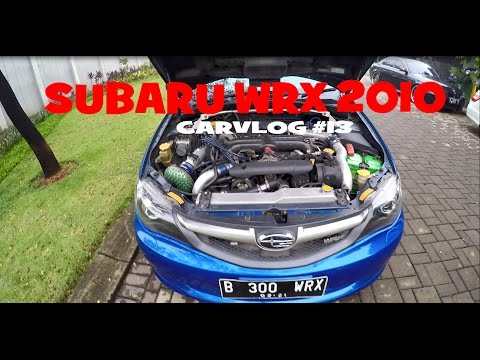 "MINI REVIEW SUBARU WRX 2010 | CARVLOG #13 ""INDONESIA"""