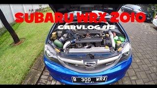 MINI REVIEW SUBARU WRX 2010   CARVLOG #13