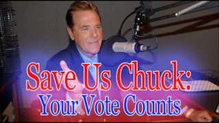 Save Us Chuck - Your Vote Counts