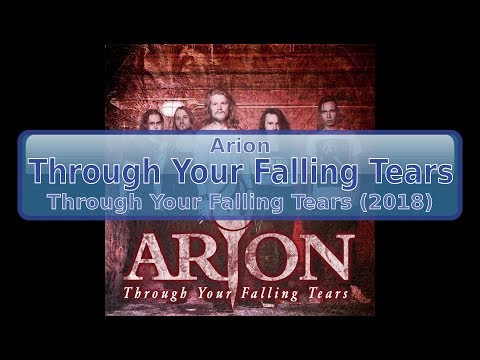Arion - Through Your Falling Tears [HD, HQ]