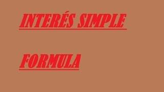 interés simple-formula-despeje de variables:capital,tasa de interés,tiempo