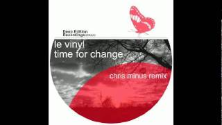 Le Vinyl - Time For Change (Original Mix)