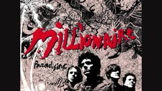 Millionaire - Ballad Of Pure Thought