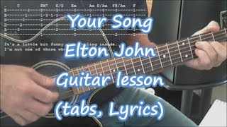 Your song, Elton John guitar lesson (Tabs and lyrics)