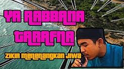 PEMBETULAN sebutan Zikir Ya Rabbana Tarafna | Zikir Menenangkan Jiwa | Suara asal Pemuda dari Acheh