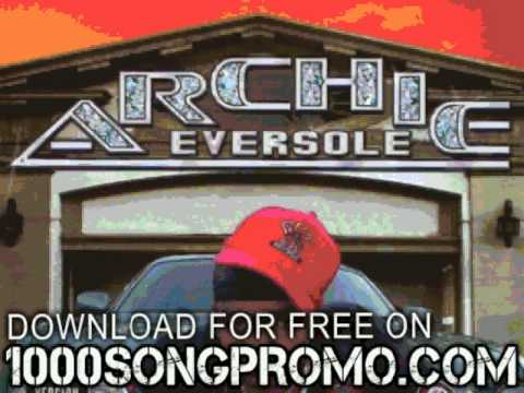 archie eversole - we ready - Ride Wit Me Dirty South Style