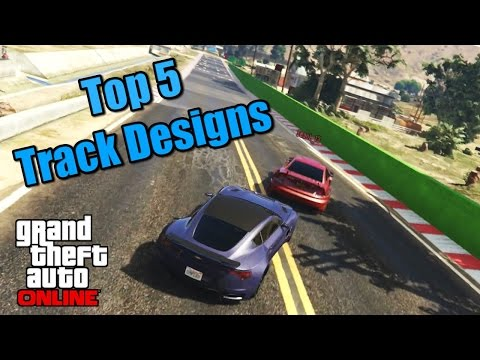 My Top 5 Custom Track Designs In GTA 5 Online (GTA 5 PS4 Tracks)