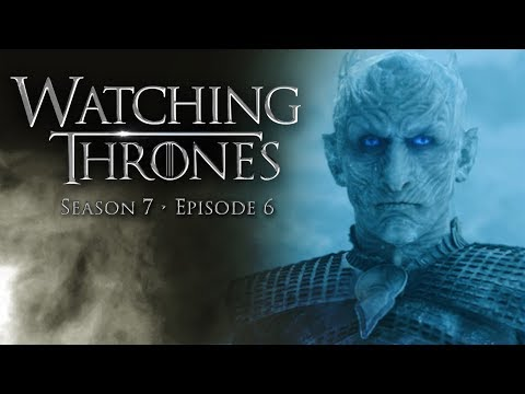 "Game of Thrones Season 7 Episode 6 ""Beyond The Wall"" - Watching Thrones w/ Kyle Maddock"