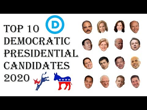 Top 10 Democrat 2020 Candidates - Ranking Democrats Best Chance to Win Presidential Election 2020