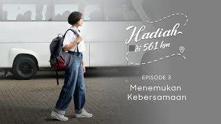 Thumbnail of OPPO F11 | Hadiah di 561 km Mini Series | EPISODE 3 – Menemukan Kebersamaan (Gigi Ending)