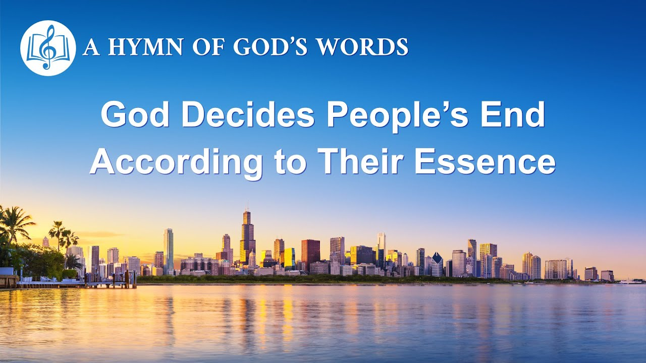 "English Christian Song | ""God Decides People's End According to Their Essence"""