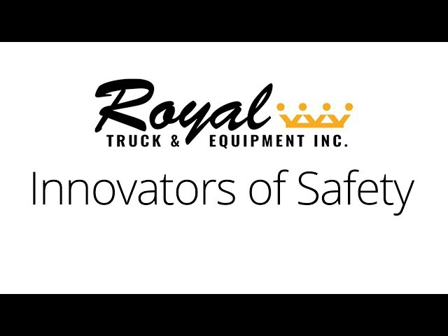 Innovators of Safety | Royal Truck & Equipment