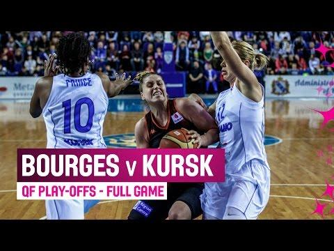 Tango Bourges (FRA) v Dynamo Kursk (RUS) – Full Game – Play-offs – 2014-15 EuroLeague Women