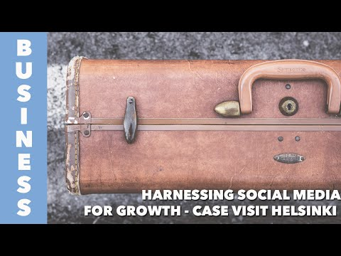 Behind The Brand | Harnessing social media for growth - Case Visit Helsinki