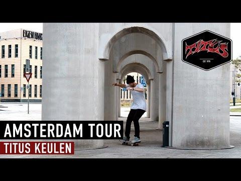 Amsterdam Tour | Titus Keulen