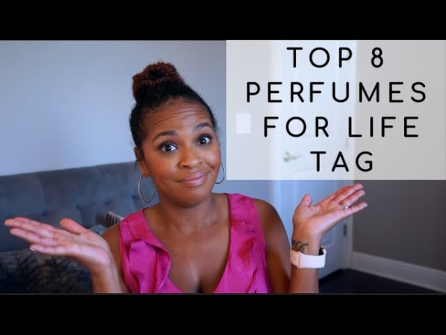 Top 8 Fragrances For Life Tag | 4 Seasons, Day & Night