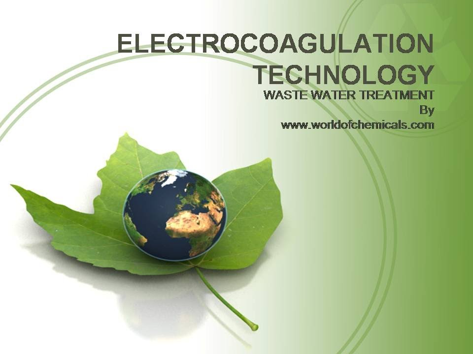 Electrocoagulation technology for the wastewater treatment - YouTube