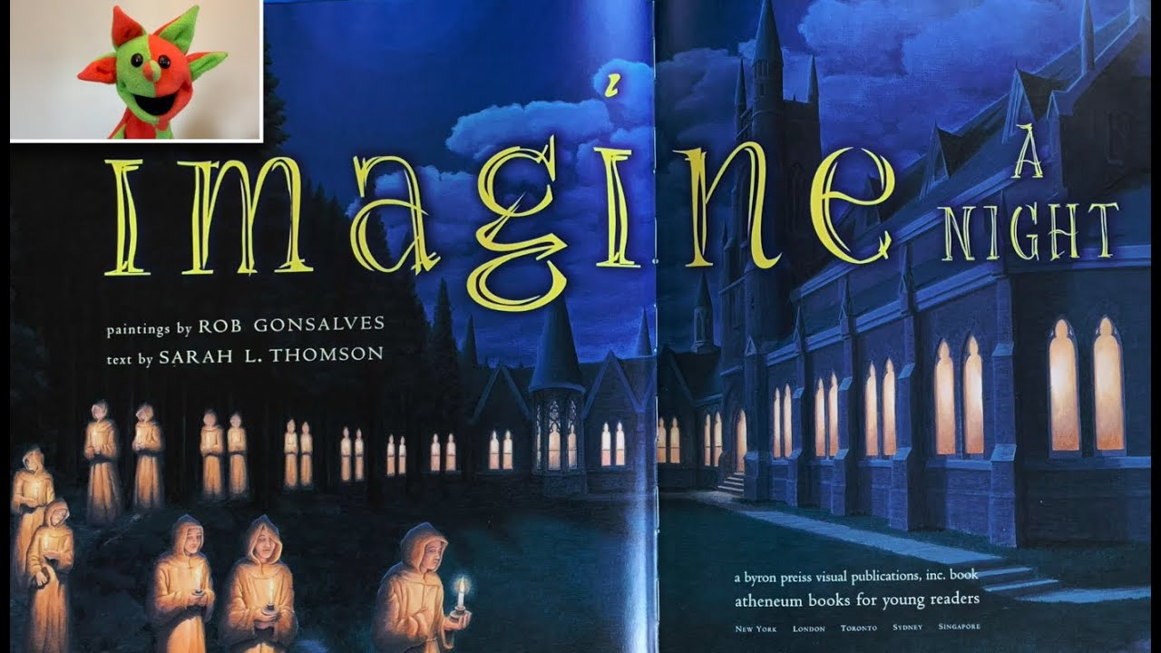 Imagine A Night (by Sarah L. Thomson, paintings by Rob Gonsalves)