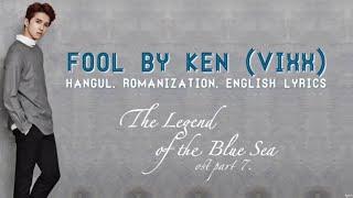 Download lagu KEN (VIXX) — 바보야 (FOOL) The Legend of the Blue Sea OST Part 7 [HAN| ROM| ENG lyrics]