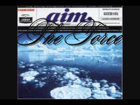 Aim - The Force Feat. Q'N'C