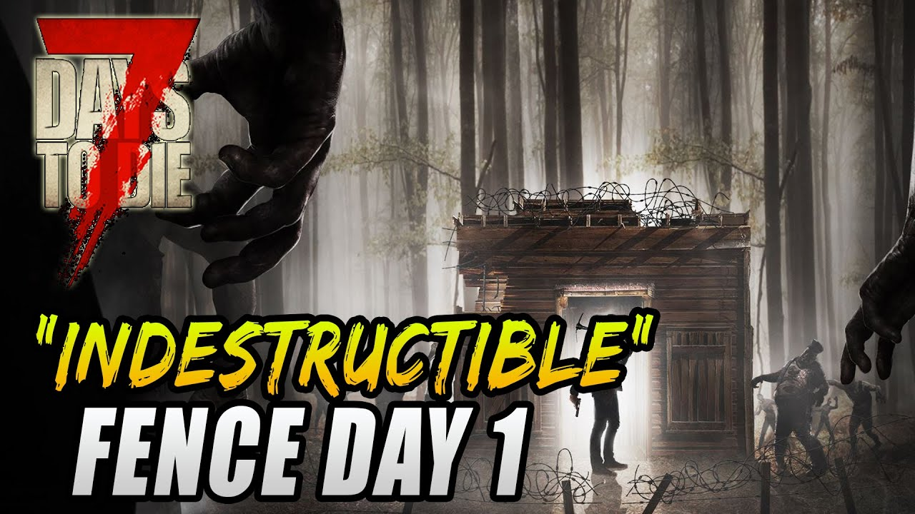7 Days To Die Base Building Tricks Indestructible Fence 7 Days To Die Horde Defense Guide Youtube