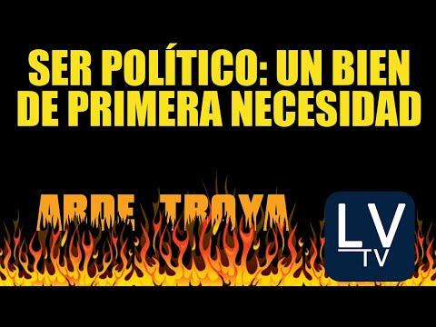 """Ser político: """"un bien de primera necesidad"""" - en Arde Troya"""