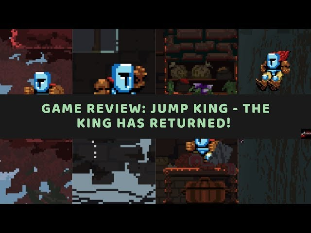 Indie Game Review: Jump King - OMG Whyyyyyy!