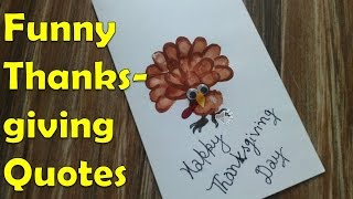 Funny Thanksgiving Quotes (Happy Thanksgiving Day 2016)