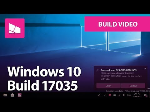 Windows 10 Build 17035 - Microsoft Edge, Near Share, Fluent Design, Settings + MORE