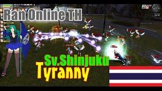 RAN Online TH Tyranny [ MP ] Sv.Shinjuku รอบนี้ SG เยอะจุง  1080p