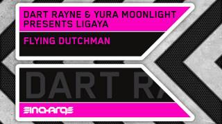 Dart Rayne & Yura Moonlight pres. Ligaya - Flying Dutchman
