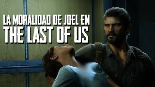 ¿Como THE LAST OF US Explora La Moralidad De Joel? - Reescritura De Guion