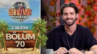 Survivor Panorama 2.Sezon   70.Bölüm