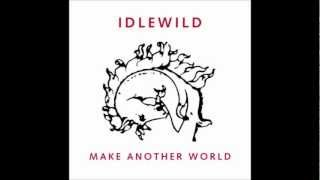 Idlewild- In competition fot the worst time