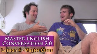 Real English Conversation & Fluency Training - Time Expressions - Master English Conversation 2.0