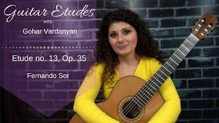 Etude No. 13, Op. 35 by Fernando Sor | Guitar Etudes with Gohar Vardanyan