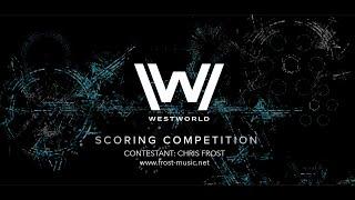 Westworld Scoring Competition 2020 - Chris Frost -#westworldscoringcompetition2020