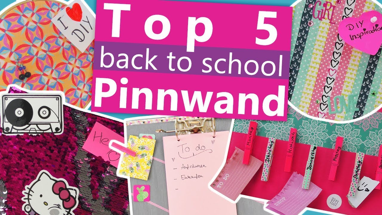 Top 5 Pinnwände Back To School Ideen Diy Pinnwand - Pinnwand Filz Selber Machen