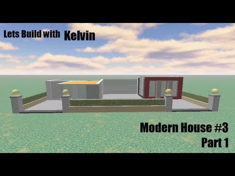 Roblox lets build modern house 3 part 1 youtube for Lets build modern house 7