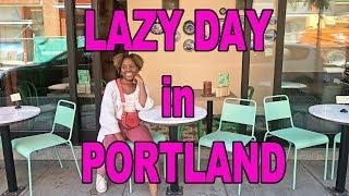 Travel Vlog | Lazy Day in Portland